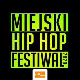 Hip Hop / Reggae: Miejski Hip Hop Festiwal - Kraków