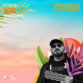 Hip Hop / Reggae: Lato w Plenerze | Kizo | Warszawa