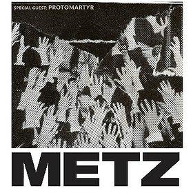Koncerty: Metz | Protomartyr - Warszawa