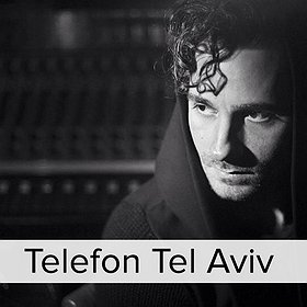 Events: TELEFON TEL AVIV