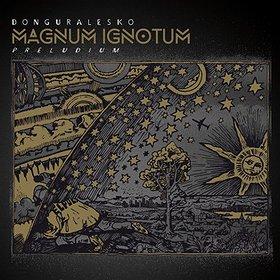 "Koncerty: DonGURALesko    Premiera płyty ""Magnum Ignotum"""