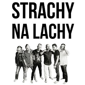 Concerts: Strachy Na Lachy