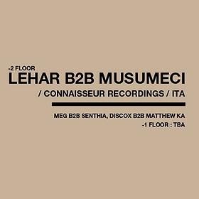 Muzyka klubowa: LEHAR b2b MUSUMECI