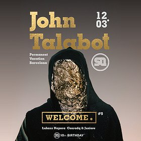 Imprezy: Welcome. #9 pres. John Talabot