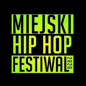 Hip Hop / Reggae : Miejski Hip Hop Festiwal - Łódź