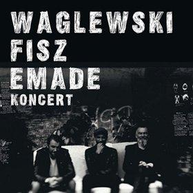 Koncerty: Waglewski Fisz Emade