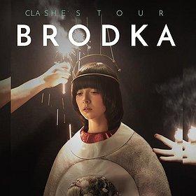 Koncerty: BRODKA Clashes Tour