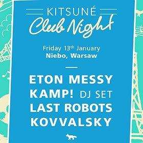 Imprezy: Kitsune Club Night - Eton Messy