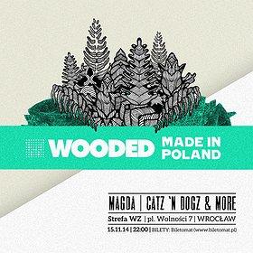 Imprezy: MAGDA & CATZ 'N DOGZ - WOODED Made in Poland