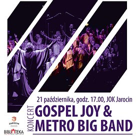 : Gospel Joy & Metro Big Band