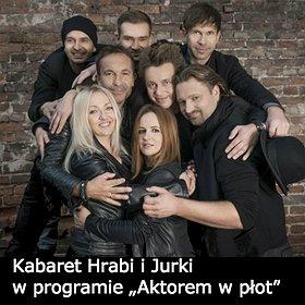 """: Kabaret Hrabi i Jurki w programie """"Aktorem w płot"""""""