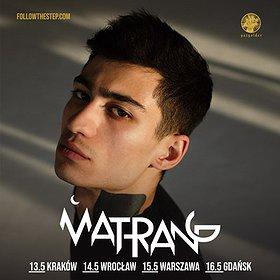 Concerts: MATRANG - Wrocław