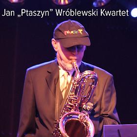 """Koncerty: Jan """"Ptaszyn"""" Wróblewski Kwartet - Koncert w ramach Tarnogórskich Spotkań Jazzowych"""