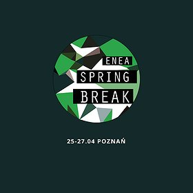Imprezy: Enea Spring Break Showcase Festival & Conference 2019
