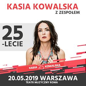 Koncerty: Kasia Kowalska z Zespołem - 25 lecie