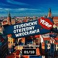 Imprezy: Yeah! // Studenckie Otrzęsiny Wrocławia, Wrocław