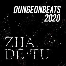 Clubbing: Dungeon Beats 015 feat. ZHA & DeTu [UK]