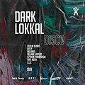 Muzyka klubowa: DARK LOKKAL DISCO, Szczecin