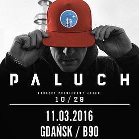 Koncerty: PALUCH premierowy koncert w ramach trasy 10/29