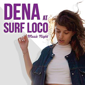 Imprezy: DENA at SURF LOCO Music Night