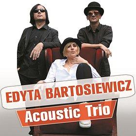 Koncerty: Edyta Bartosiewicz - Acoustic Trio