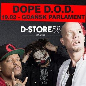 Koncerty: DOPE D.O.D. w Gdańsku! // Powered by D-STORE58