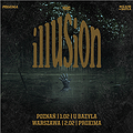 Illusion - Warszawa