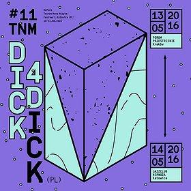 Imprezy: Before Festiwal Tauron Nowa Muzyka - Dick4Dick
