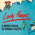 "Lady Pank ""O dwóch takich co ukradli księżyc"" - Gdańsk"