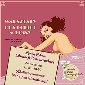 : Warsztaty - Kobiecy Wieczór Edukacji Proseksualnej