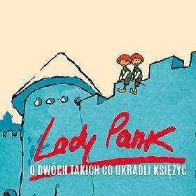 "Pop / Rock: Lady Pank ""O dwóch takich co ukradli księżyc"" - Gdańsk"