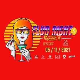Imprezy: FLUO NIGHT   3RD EDITION