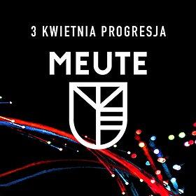 Concerts: MEUTE - Warszawa