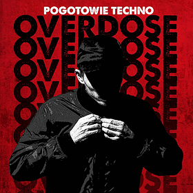 Events: Pogotowie Techno // The Next Stage Of Overdose [Parallx]