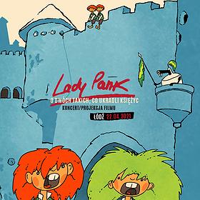 """Pop / Rock: Lady Pank """"O dwóch takich co ukradli księżyc"""" - Łódź"""