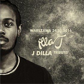 Koncerty: J DILLA TRIBUTE / ILLA J W WARSZAWIE