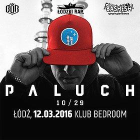 Koncerty: PALUCH W ŁODZI - 10/29 TOUR 2016