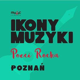 Pop / Rock: IKONY MUZYKI - Poeci Rocka w Skwer Play! - WYDARZENIE ODWOŁANE