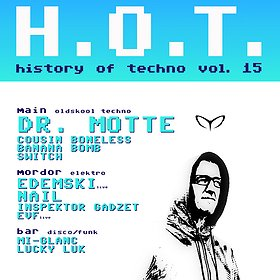 Concerts: History of Techno vol. 15 - Dr. Motte