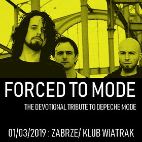 Events: Forced to Mode - Tribute to Depeche Mode