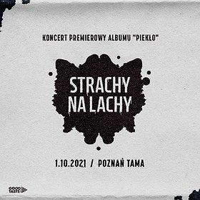 """Pop / Rock: Strachy na Lachy - koncert premierowy albumu """"Piekło"""""""