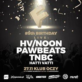 Imprezy: HV/NOON live | TNBC live | Pawbeats live - 5 urodziny Freshmaga
