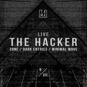 Events: Tama pres. Acid Plant: The Hacker Live
