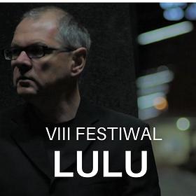 Festivals: Festiwal LULU - 29 grudnia 2018