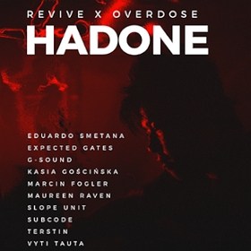 Muzyka klubowa: Revive x Overdose - Hadone