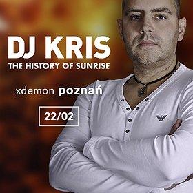Muzyka klubowa: DJ KRIS - The History Of Sunrise // X-Demon Poznań