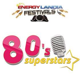 Festiwale: Energylandia Festivals - 80'S SUPERSTARS FESTIVAL