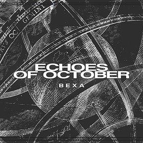 Muzyka klubowa: Echoes of October | Bexa / Tama + VJ Lola Haze