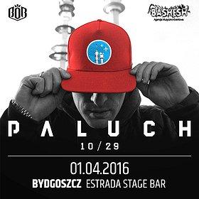 Koncerty: PALUCH Koncert Premierowy 10/29 Bydgoszcz