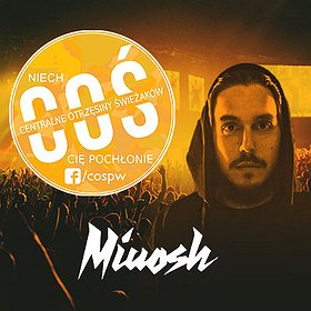 Concerts: Miuosh - COŚ